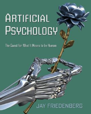 Artificial Psychology By Friedenberg, Jay